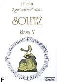 Okładka: Zganiacz-Mazur Liliana, Solfeż, klasa 5