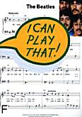 Ok�adka: Beatles The, I Can Play That ! The Bealtes