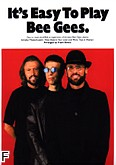 Ok�adka: Bee Gees The, It's Easy To Play Bee Gees.