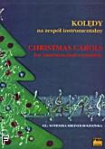 Okładka: Kreiner-Bogdańska Agnieszka, Kolędy na zespół instrumentalny skrzypce (trąbka), perkusja i fortepian