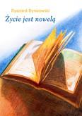 Okładka: Rynkowski Ryszard, Życie jest nowelą