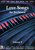 Okładka: , Easy keyboard library. Love songs 2