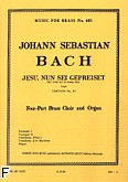 Okładka: Bach Johann Sebastian, Jesu nun sei gepreiset brass quartet/score and parts(ption/pties)mfb405