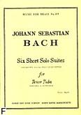 Ok�adka: Bach Johann Sebastian, 6 short solo suites tuba (or barytone/euphonium) alone(seul)