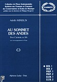 Okładka: Mindlin Adolfo, Au sommet des andes clarinette sib et piano (collection rougeron)
