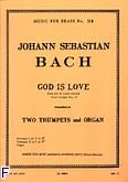 Okładka: Bach Johann Sebastian, God is love 2 trumpets/organ/score/parts(ption/pties)mfb518