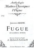 Ok�adka: Brahms Johannes, Fugue en la bemol mineur /orgue