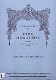 Okładka: Greczaninow Aleksander, 2 miniatures op. 145 nr 1: Souvenir de l'ami lointain