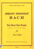 Okładka: Bach Johann Sebastian, 6 short solo suites tuba alone(tuba seul)mfb262