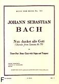 Okładka: Bach Johann Sebastian, Nun danket alle gott trumpet trio/organ/score/parts(ption/pties)mfb514