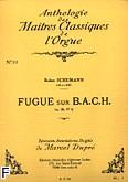 Okładka: Schumann Robert, Fugue sur B.A.C.H. Op. 60 nr 5