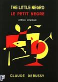 Ok�adka: Debussy Claude, Petit negre