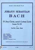 Okładka: Bach Johann Sebastian, O jesu mein's leben licht brass ensemble/score and parts(ption/pties)mfb061