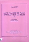 Ok�adka: Liszt Franz, Saint Francois de Paule marchant sur les flots