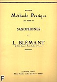 Okładka: Blemant L., Nouvelle methode pratique tous saxophones volume 1