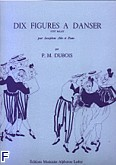 Okładka: Dubois Pierre Max, 10 figures a danser