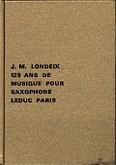 Okładka: Londeix Jean-Marie, 125 ans de musique pour saxophone volume 1