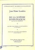 Okładka: Londeix Jean-Marie, De la justesse d'intonation tous saxophones