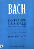Okładka: Bach Johann Sebastian, Offrande musicale orgue