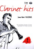 Ok�adka: Allerme Jean-Marc, Clarinet Hits Vol. 1 (+CD) - Clarinette et Piano