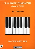 Ok�adka: Anger-Weller Jo, Cl�s pour l'Harmonie a l'usage de Valse-Jazz