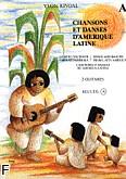 Ok�adka: Rivoal Yvon, Chansons et Danses d'Am�rique Latine vol.A - 2 Guitares