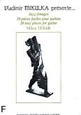 Okładka: Tesar Milan, Jazz-Images, 20 pieces faciles pour guitarre