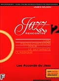 Ok�adka: Wilson James, Jazz Rencontre Vol.2 - Les Accords du jazz