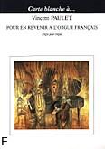 Ok�adka: Paulet Vincent, Pour en Revenir a l'Orgue Fran�ais