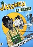 Ok�adka: Charles Henry, Jazzmen en Herbe Vol.1