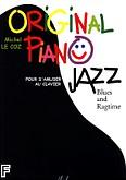 Ok�adka: Coz Le Michel, Original Piano Jazz - Blues and Ragtime