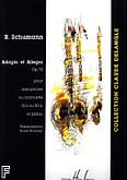 Okładka: Schumann Robert, Adagio et Allegro Op. 70 pour saxophone ou clarinette (Sib ou Mib) et piano