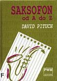 Okładka: Pituch David, Saksofon od A do Z