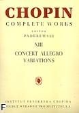 Ok�adka: Chopin Fryderyk, Allegro de Concert. Wariacje CW XIII