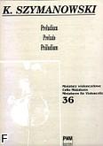 Okładka: Szymanowski Karol, Preludium op.1 nr 1       MW 36