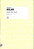 Okładka: Kilar Wojciech, Missa Pro Pace (score)