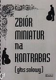 Okładka: , Zbiór miniatur na kotrabas (głos solowy)