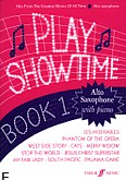 Ok�adka: Fred Glover and Ray Stratford, Play Showtime Alto Saxophone - Book 1 (Alto Sax / Piano / Saxophone)