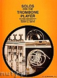 Ok�adka: Smith Henry Charles, Solos For The Trombone Player (Piano / Trombone)