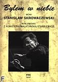 Okładka: Malatyńska-Stankiewicz Agnieszka, Byłem w niebie