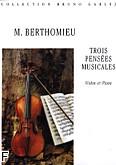 Ok�adka: Berthomieu Marc, Trois Pensees Musicales