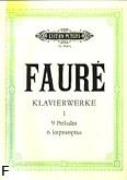 Ok�adka: Faur� Gabriel, Utwory fortepianowe 9 Preludi�w, 6 Impromptus