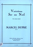 Okładka: Dupré Marcel, Variations Sur un Nol pour grand orgue op. 20