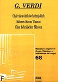 Ok�adka: Verdi Giuseppe, Ch�r niewolnik�w hebrajskich na organy