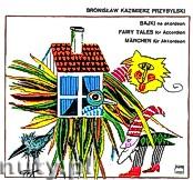 Okładka: Przybylski Bronisław Kazimierz, Bajki na akordeon