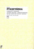 Ok�adka: Ptaszy�ska Marta, Concerto grosso na dwoje skrzypiec i orkiestr� kameraln� (partytura + g�osy)