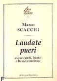 Ok�adka: Scacchi Marco, Laudate pueri a due canti, basso e b.c.