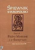 Okładka: Poźniak Piotr, Walecki Wacław, Śpiewnik staropolski 1 - Pieśni Maryjne i o Świętych