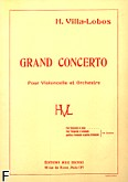 Ok�adka: Villa-Lobos Heitor, Grand Concerto op. 50 na wiolonczel� i orkiestr�