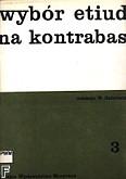 Okładka: Gadziński Wiktor, Wybór etiud na kontrabas z. 3 (partytura fortepianowa)
